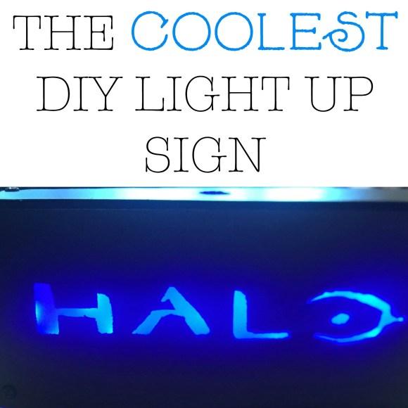 The coolest DIY light up sign