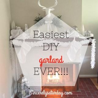 Easiest DIY garland ever!!