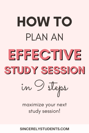 How to plan a highly effective study session in 9 steps!