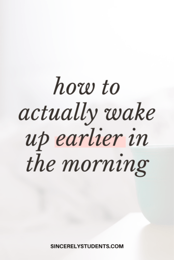 How to wake up earlier in the morning.