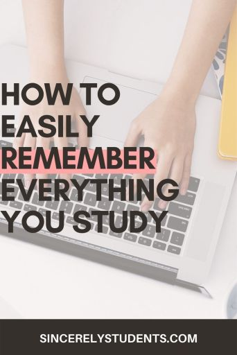 How to remember everything you study
