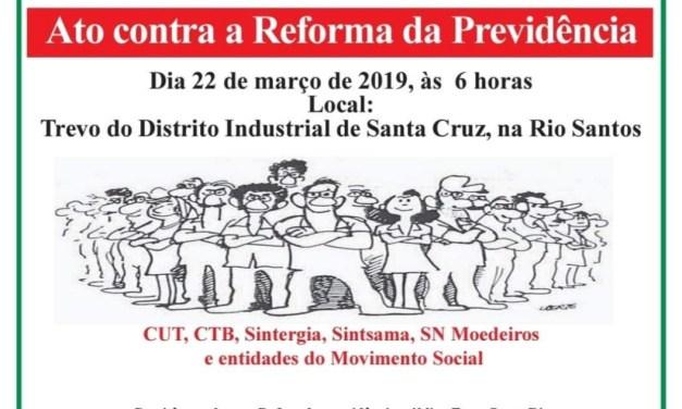 Dia 22 de março, ato contra a 'Reforma' da Previdência