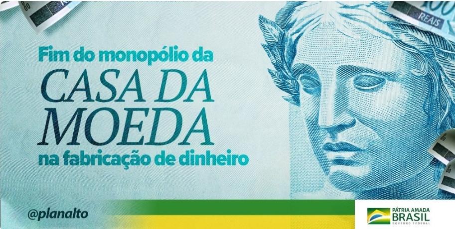 Bolsonaro assina medida provisória que quebra monopólio da Casa da Moeda
