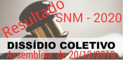 RESULTADO DA ASSEMBLEIA GERAL EXTRAORDINÁRIA REALIZADA EM 20/12/2019 SOBRE DISSÍDIO COLETIVO 2020