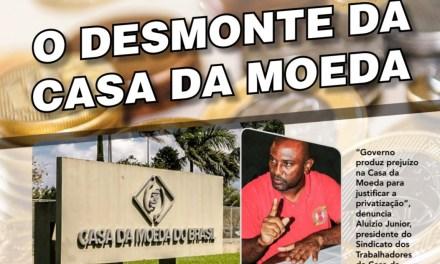 SNM DENUNCIA DESMONTE DA CASA DA MOEDA DO BRASIL