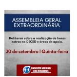 ASSEMBLEIA GERAL EXTRAORDINÁRIA PARA A REALIZAÇÃO DE HORAS EXTRAS NO DECED E ÁREAS DE APOIO.