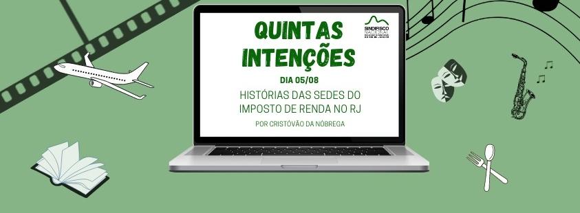 Quintas Intenções: Conhecendo prédios do Rio que contam a História da Tributação (5/8)
