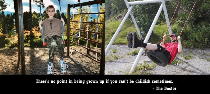 There's no point in being grown up if you can't be childish sometimes doctor who quote 1