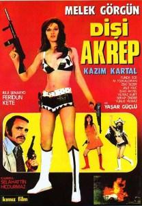 AFİŞ DİŞİ AKREP-- Türk Sinemasının Tehlikeli Kadınları