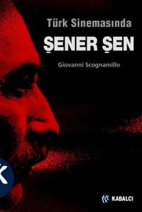 türk sinemasinda sener sen