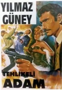 Yılmaz Güney - Tehlikeli Adam (1965) afiş