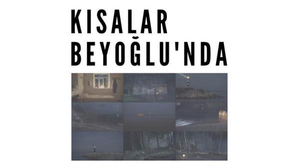 Kısalar Beyoğlu'nda Beyoğlu Sineması'nda Başlıyor!