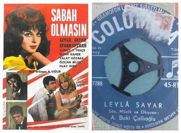 Sabah Olmasın Filmi ve Leyla Sayar Plağı