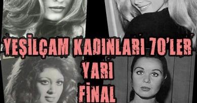 Yeşilçam Kadınları 70'ler Yarı Final Heyecanı