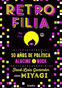 50-años-de-política,-alucine-y-rock