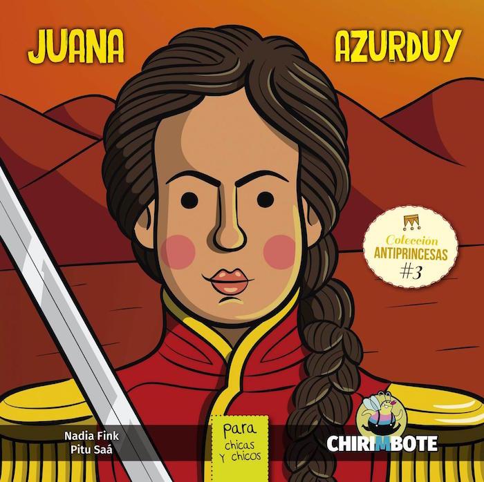 Portada del libro de Juana Azurduy. Foto: Por Editorial Chirimbote