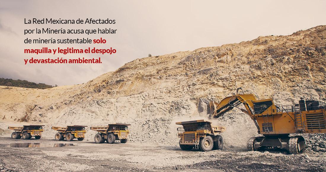 La minería verde es posible en México? Red acusa a industria de maquillar y  legitimar el despojo | SinEmbargo MX