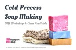 Cold Process Soap Making Workshop & Class