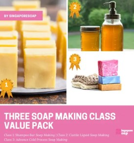 Three Soap Making Class Value Pack by Singapore Soap