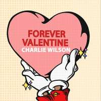 "Charlie Wilson Drops Bruno Mars Co-Written Single ""Forever Valentine"""