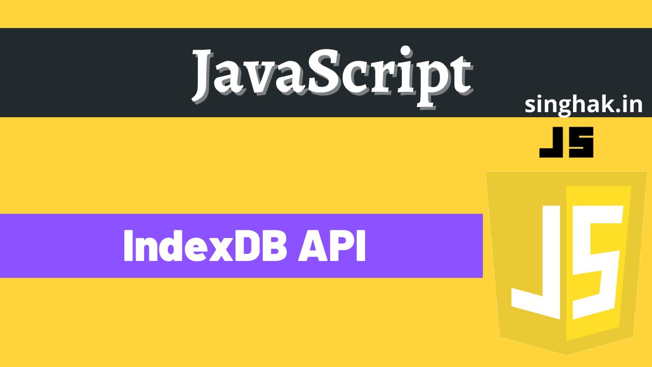 A guide to IndexDB API