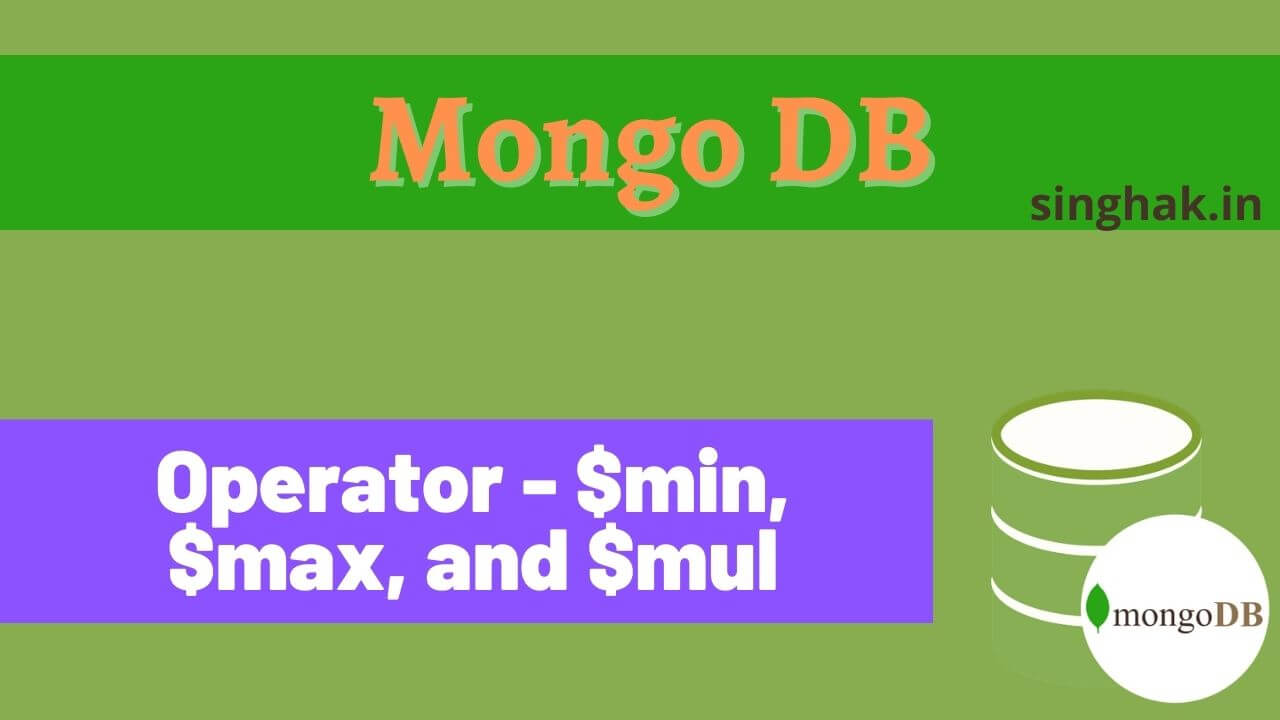 Example of MongoDB update field operator $mul, $max, and $min in query