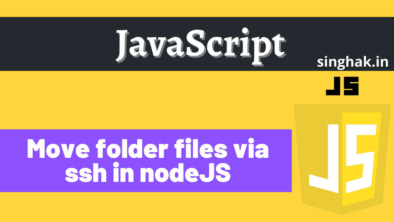 Move folder files via ssh using NodeJS | sftp using NodeJS