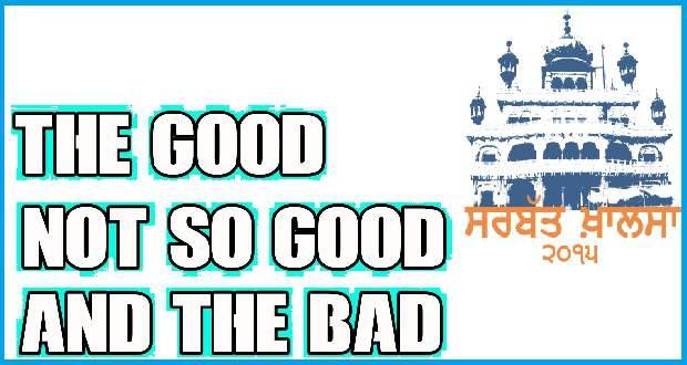 sarbat khalsa good vs bad