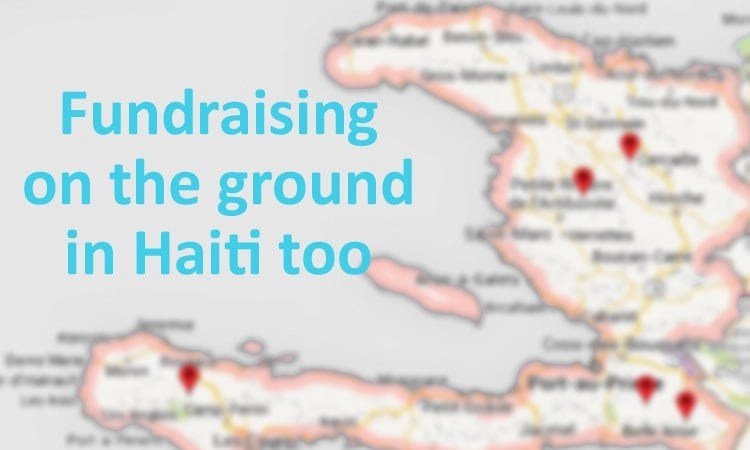 We have a fundraising program for those on the ground in Haiti too