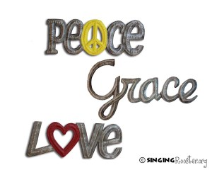 peace, love, grace singing rooster word art