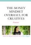 The Money Mindset Overhaul for Creatives – Planner