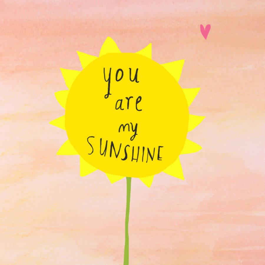 You Are My Sunshine – Singing ...
