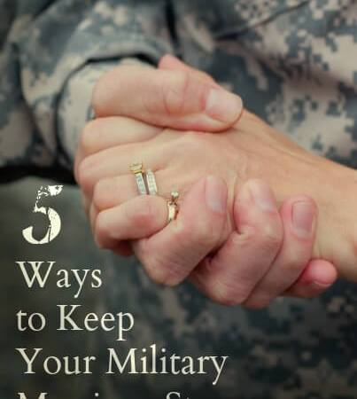Keep Your MIlitary Marriage Strong
