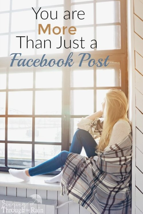 You are More Than Just a Facebook Post