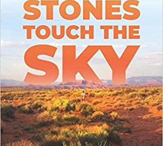 Where the Stones Touch the Sky by Dan Grinthal