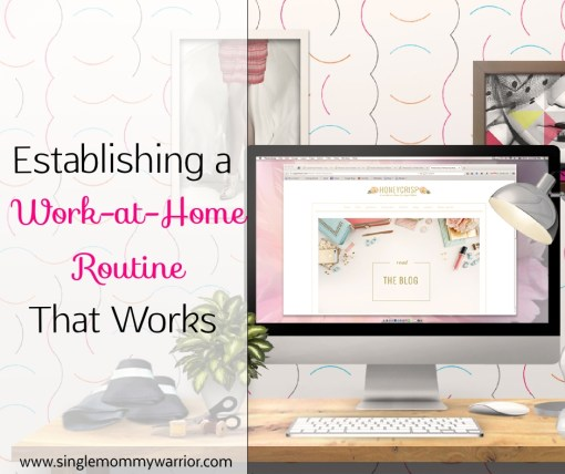 work at home routine
