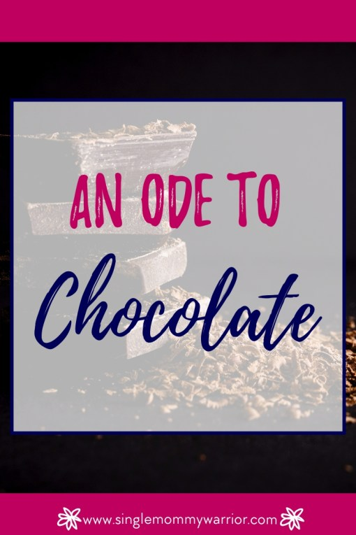 An Ode to Chocolate