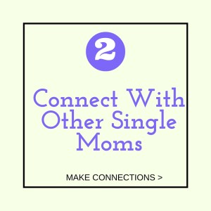 connect with other single moms