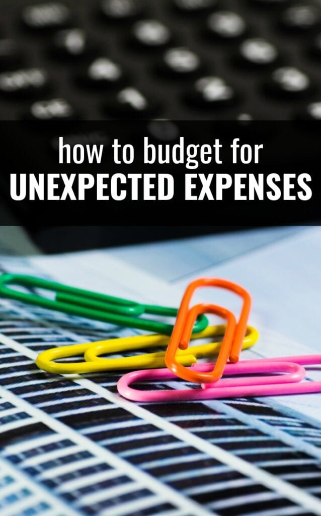 Here are 4 simple ways to budget for unexpected expenses so you or your finances won't be blindsided when they pop up.
