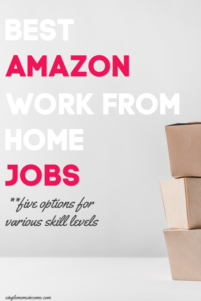 Looking for a work from home job with a reputable company? Here are the five best Amazon work from home jobs - something for all skill levels. #workfromhome #amazon