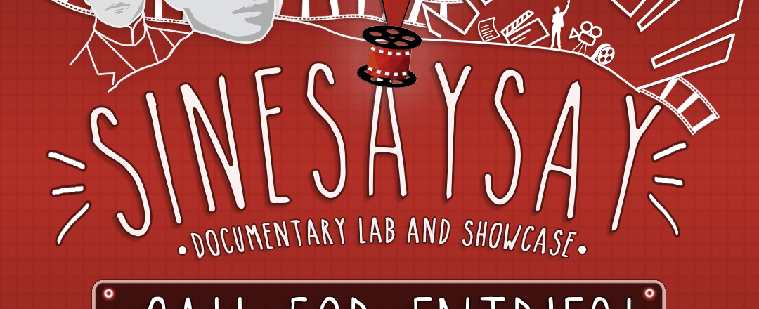 SineSaysay Documentary Lab and Showcase