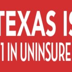 Uninsured Rate in Texas Remains Highest in Nation