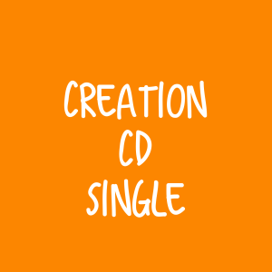 Creation CD – Single