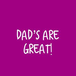 Dad's are Great! – Single Lesson