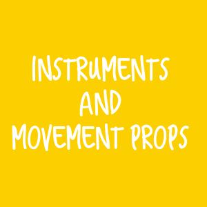 Instruments & Movement Props