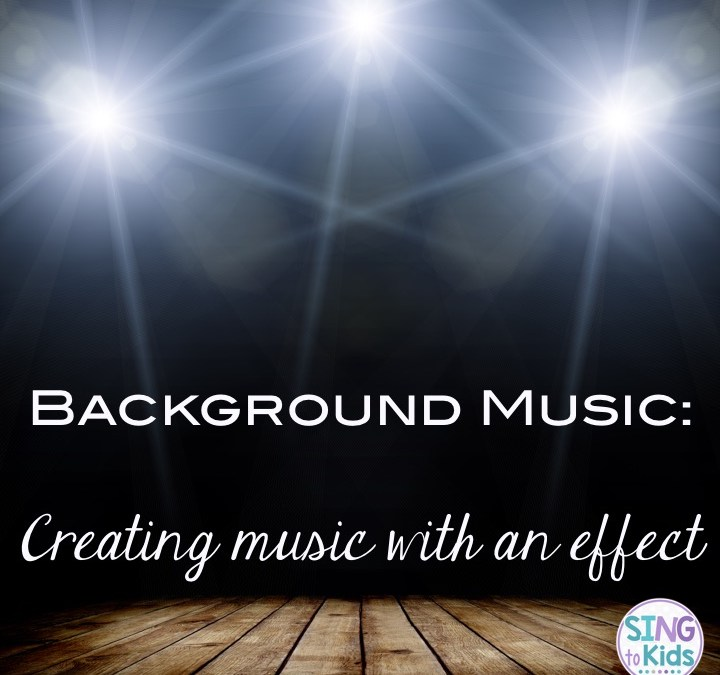 Background Music: Creating music with an effect