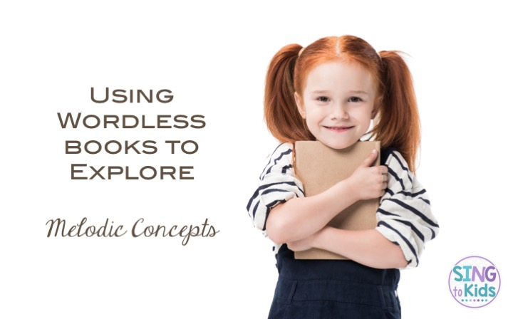 Using Wordless Books to Explore Melodic Readiness