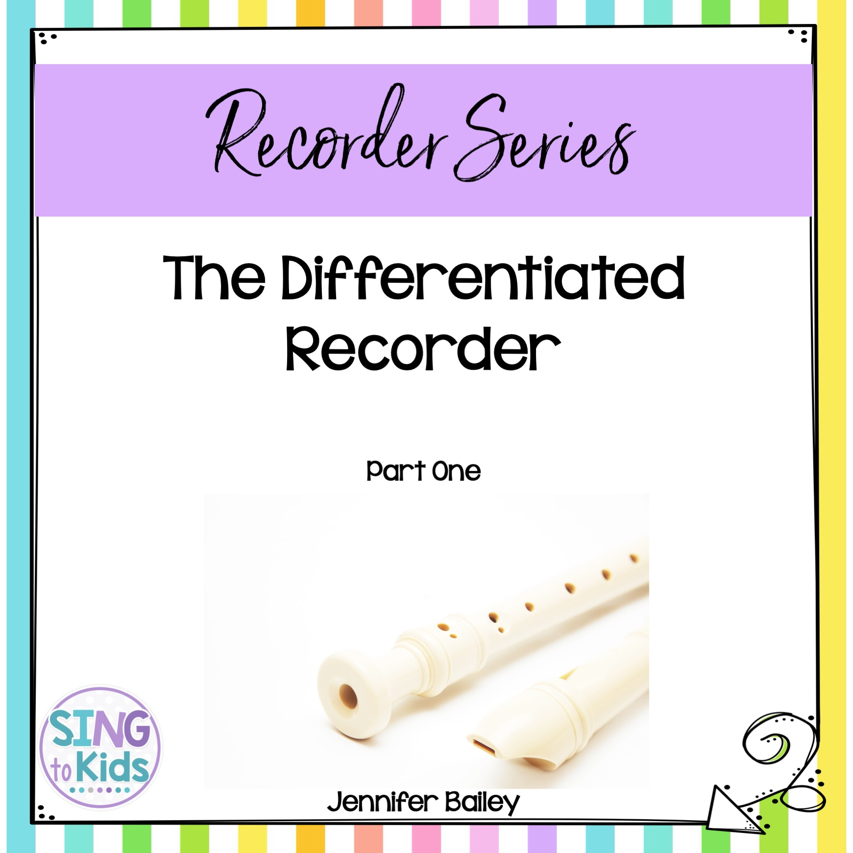 Differentiated Recorder Part 1