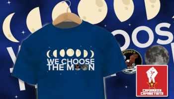Camiseta We Choose The Moon - Camarada Camisetista