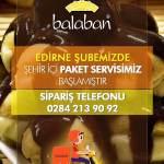 Balaban Edirne Şubemizde Şehir içi Paket Servisimiz Başlamıştır +90284 213 90 92
